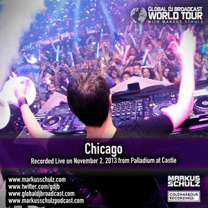 Global DJ Broadcast Nov 07 2013 – World Tour: Chicago