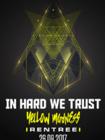 IN HARD WE TRUST YELLOW MADNESS – 26 AGOSTO