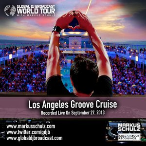 Global DJ Broadcast Oct 10 2013 – World Tour Groove Cruise Los Angeles