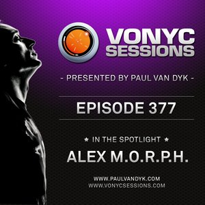 Paul van Dyk's VONYC Sessions 377 – Alex M.O.R.P.H.