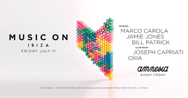 MUSIC ON & AMNESIA IBIZA [VIERNES 11 DE JULIO]