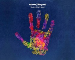 "ABOVE & BEYOND NOS DEJAN DEGUSTAR SU NUEVO DISCO ""WE ARE ALL WE NEED"""