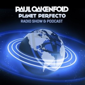 Paul Oakenfold – Planet Perfecto 461 – 02-SEP-2019