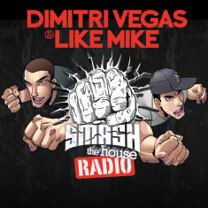 Dimitri Vegas and Like Mike – Smash The House 311 – 26-APR-2019