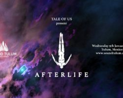 Afterlife con Tale of Us: primera confirmación de Sound Tulum